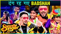 Rapper Badshah Couldn't Stop PRAISING The Super Kids While Performing | Superstar Singer