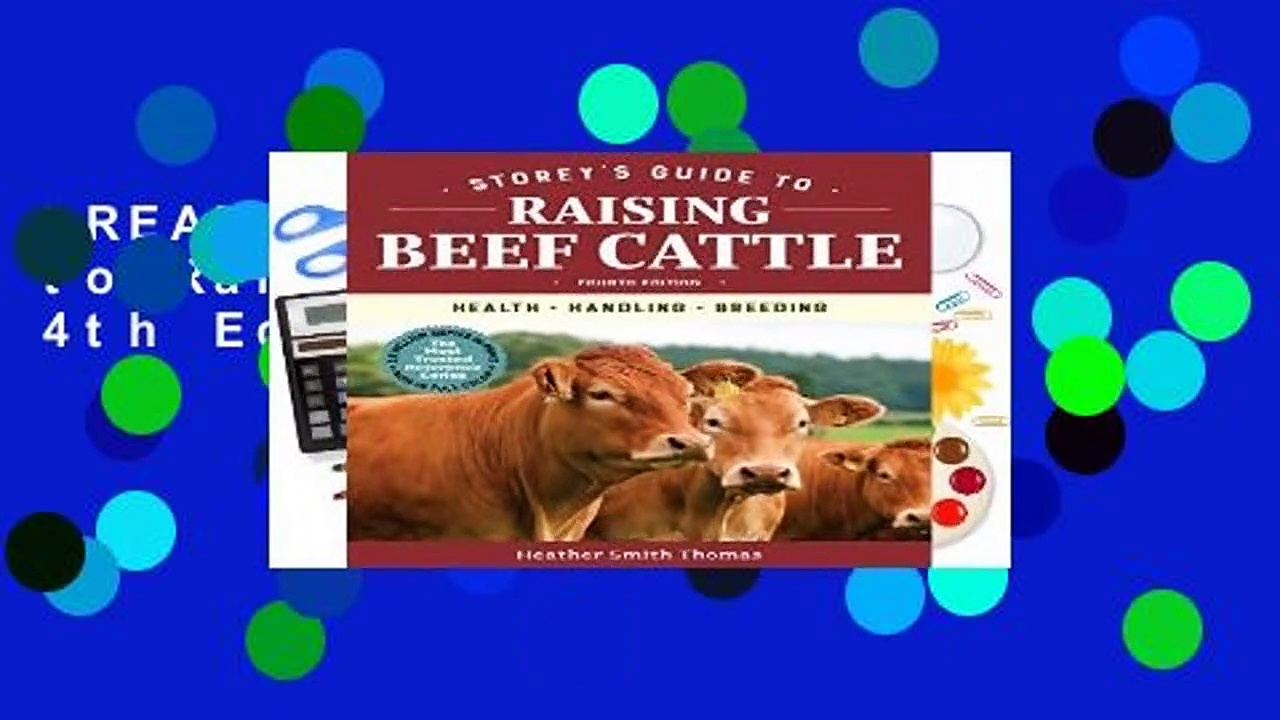 [READ] Storey s Guide to Raising Beef Cattle, 4th Edition