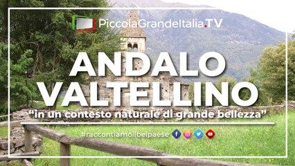 Andalo Valtellino - Piccola Grande Italia