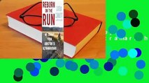 Full E-book Reborn on the Run: My Journey from Addiction to Ultramarathons  For Trial