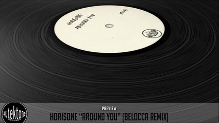 Horisone - Around You (Belocca Remix) - Official Preview (Autektone Records)