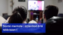 5 signes de l'impact de la télévision sur votre santé mentale