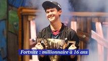 Millionaire à 16 ans grâce à Fortnite