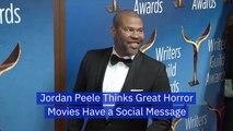 Jordan Peele On The Message of Horror Movies
