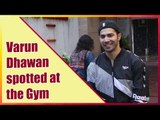 Varun Dhawan in a cool gym outfit entering the gym