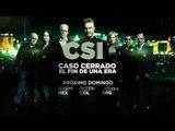 """CSI - """"Caso Cerrado, el fin de una era"""""""