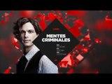 Mentes Criminales - Enfrenta tus miedos más profundos todos los LUNES