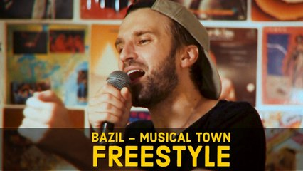 Bazil - Musical Town (Freestyle Video)