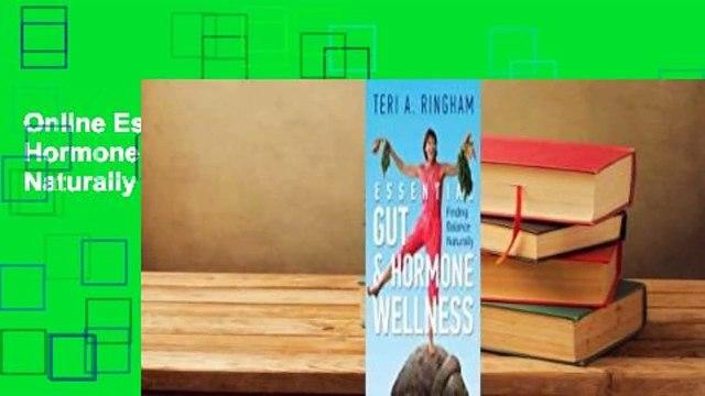 Online Essential Gut & Hormone Wellness: Finding Balance Naturally  For Online