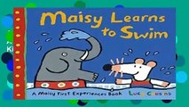 About For Books  Maisy Learns to Swim: A Maisy First Experience Book  For Kindle