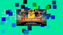 Full version  Legends: The Best Players, Games, and Teams in Basketball  Best Sellers Rank : #2
