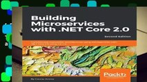 [READ] Building Microservices with .NET Core 2.0: Transitioning monolithic architectures using