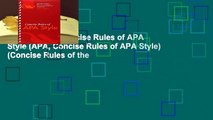 Full Version  Concise Rules of APA Style (APA, Concise Rules of APA Style) (Concise Rules of the