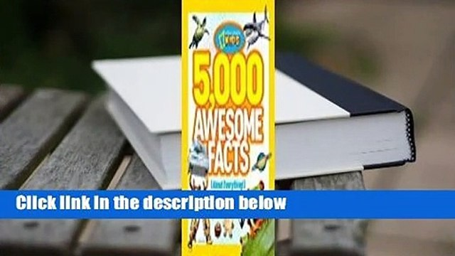 Full version  5,000 Awesome Facts (About Everything!)  Review