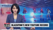 K-pop girl group BLACKPINK breaks above 900 million views on YouTube