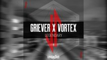 Griever, Vortex - Legendary (Original Mix) - Official Preview (Loverloud Records)