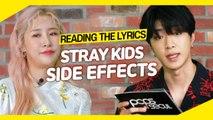 [Pops in Seoul] Reading the Lyrics! Stray Kids(스트레이 키즈)'s Side Effects(부작용)