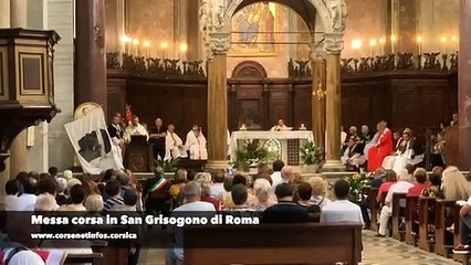 Guardia corsa papale in Roma : messa in lingua corsa in San Grisogono è prucessio di Madonna Fiumarola