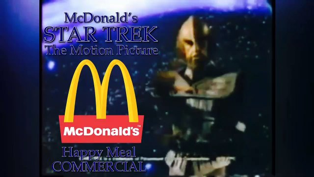 McDonald's Star Trek: The Motion Picture Happy Meal Ad