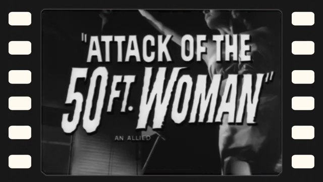 Attack of the 50 Foot Woman - Vintage 1958 Movie Trailer