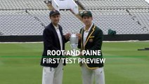 Root and Paine preview first Ashes Test