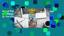 About For Books  Fly Guy Presents: Garbage and Recycling (Scholastic Reader, Level 2)  For Kindle