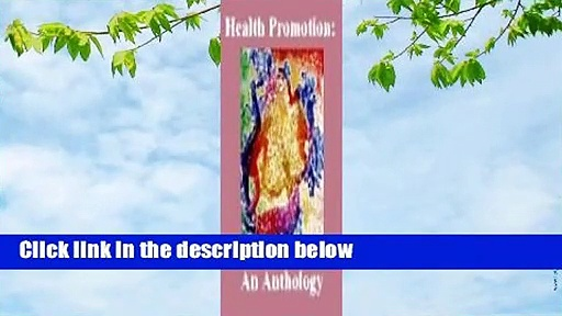 [Read] Health Promotion: An Anthology (PAHO Scientific Publications)  For Kindle