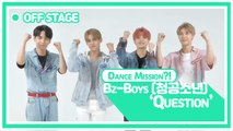 [Pops in Seoul] Question ! Bz-Boys(청공소년)'s Off-Stage Dance