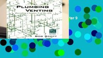 Plumbing Venting: Decoding Chapter 9 of the IPC  Review