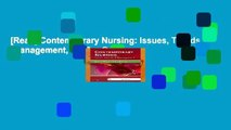 [Read] Contemporary Nursing: Issues, Trends,   Management, 7e  For Online