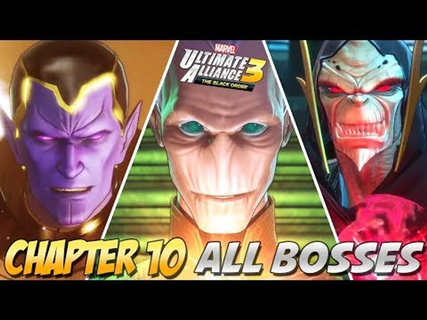 Marvel Ultimate Alliance 3 ALL BOSSES (Chapter 10)