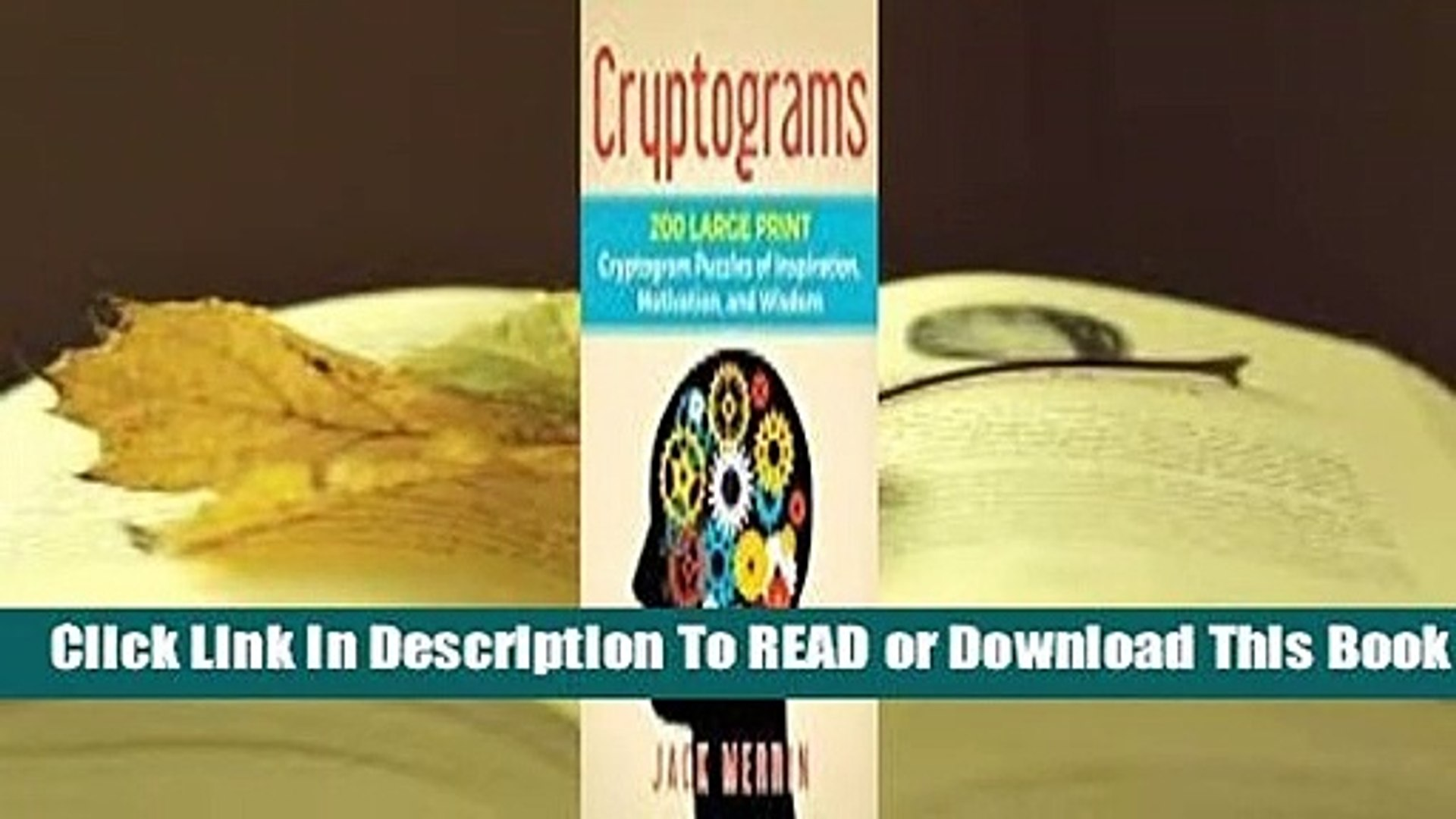 About For Books Cryptograms: 200 LARGE PRINT Cryptogram Puzzles of  Inspiration, Motivation, and