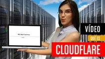¿Qué es Cloudflare?