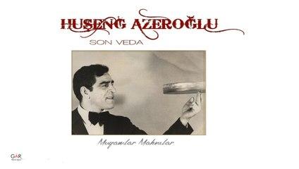 Huşeng Azeroğlu-Azerbeycan Elinden