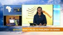 Ghana: US House Speaker Nancy Pelosi addresses parliament [Morning Call]