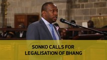 Sonko calls for legalisation of bhang