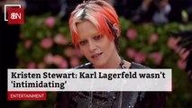 Kristen Stewart Talks About Working With Karl Lagerfeld
