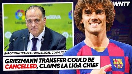 WHY LA LIGA COULD CANCEL GRIEZMANN'S BARCELONA TRANSFER! | #WNTT