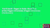 Full E-book  Pagan in Exile  Book Two of the Pagan Chronicles (Pagan Chronicles (Hardcover))