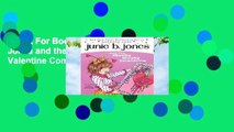 About For Books  Junie B. Jones and the Mushy Gushy Valentine Complete