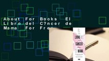 About For Books  El Libro del C?ncer de Mama  For Free