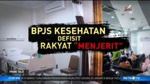 BPJS Kesehatan Defisit, Rakyat Menjerit (1)