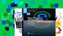 The Physics of Quantum Information: Quantum Cryptography, Quantum Teleportation, Quantum