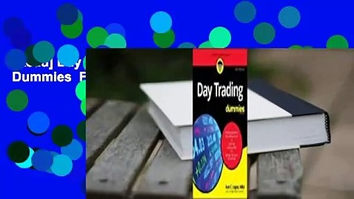 [Read] Day Trading for Dummies  For Free