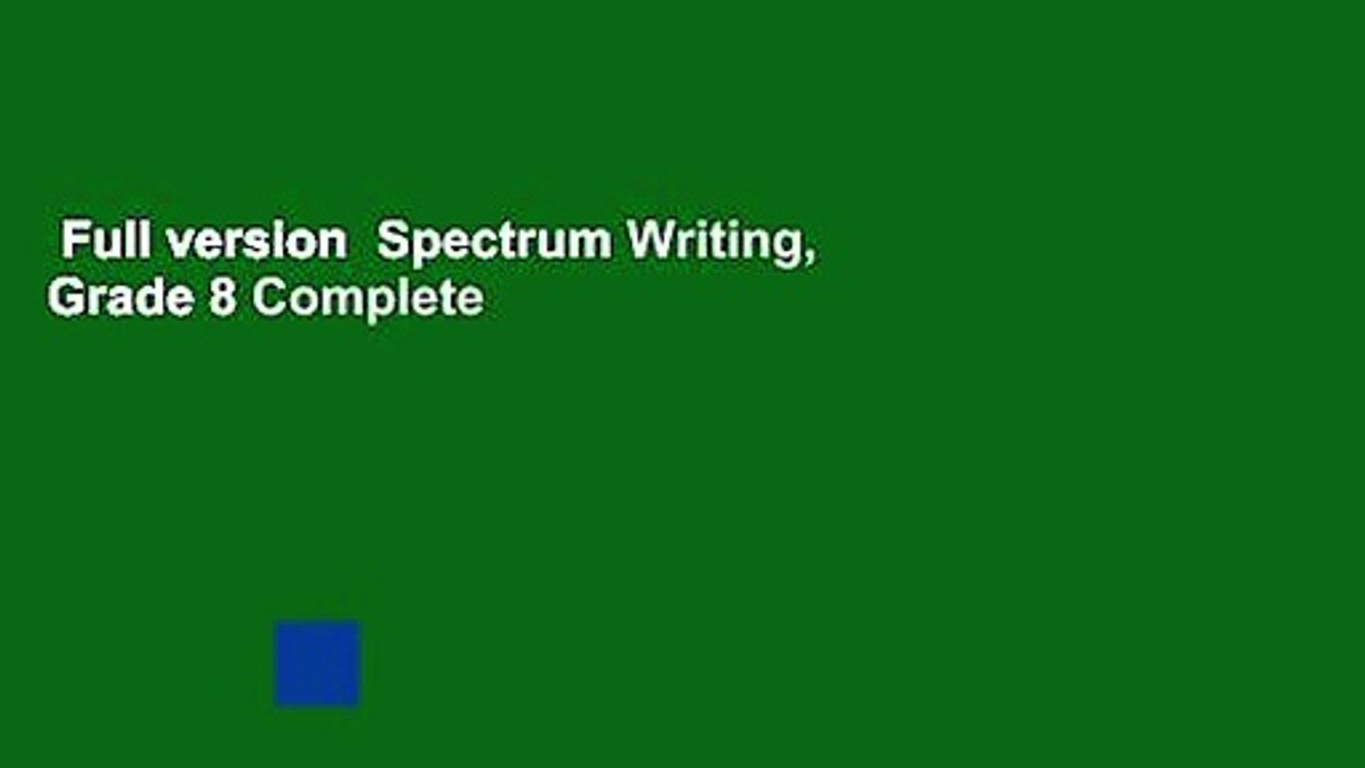 Full Version Spectrum Writing Grade 8 Complete Video Dailymotion