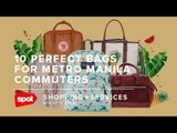 10 Perfect Bags for Metro Manila Commuters