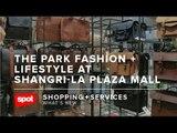 The Park Fashion + Lifestyle at Shangri-La Plaza Mall