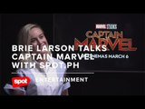 Brie Larson Talks Captain Marvel With Spot.ph