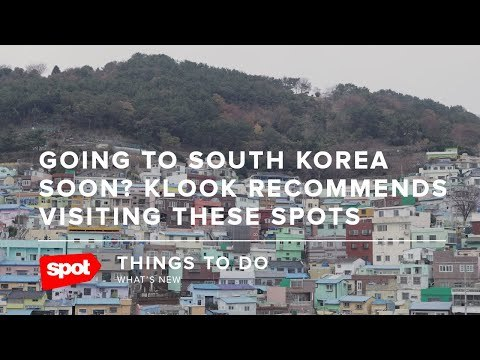 Going to South Korea Soon? Klook Recommends Visiting These Spots