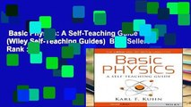 Basic Physics: A Self-Teaching Guide (Wiley Self-Teaching Guides)  Best Sellers Rank : #2